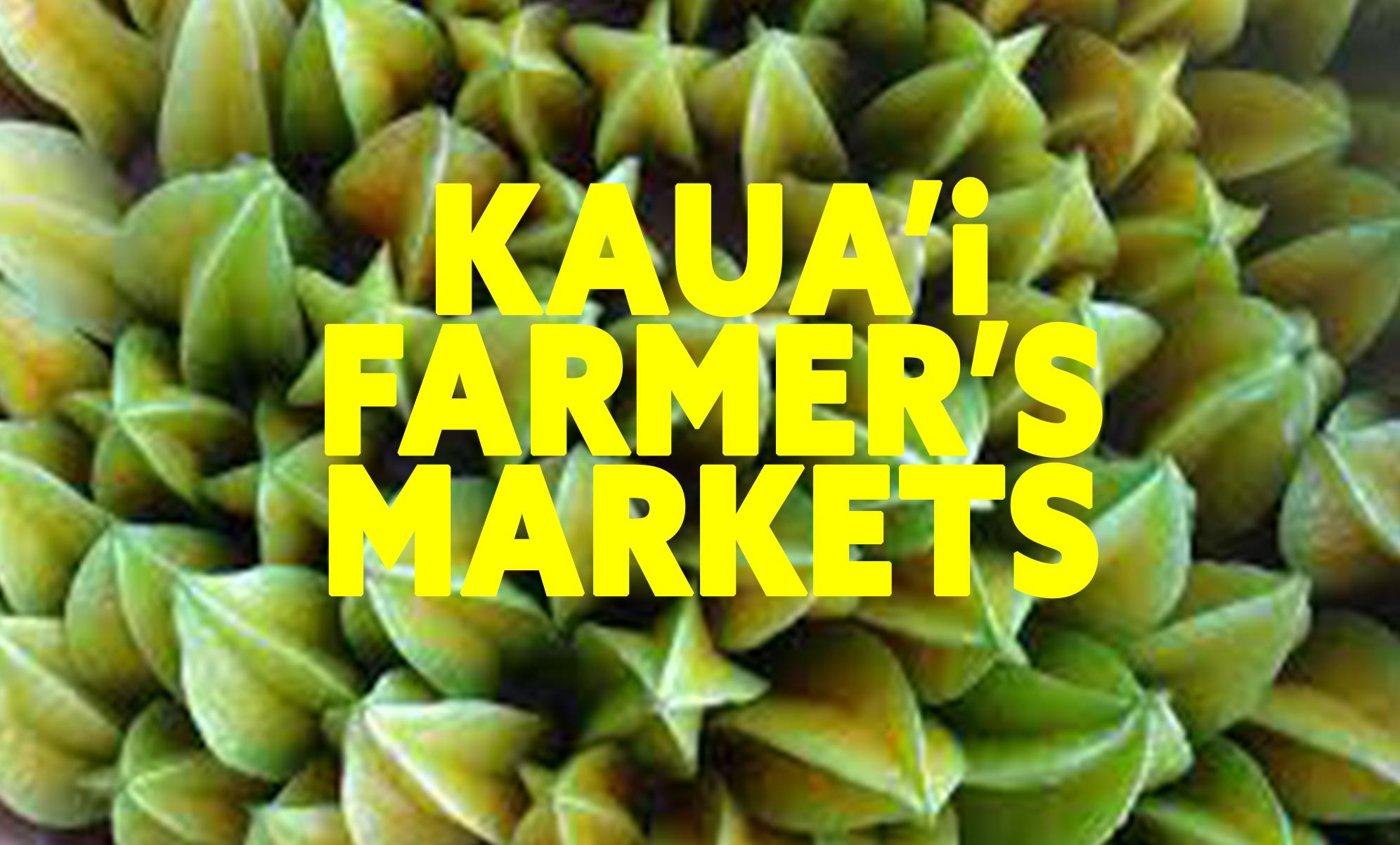 Kauai Farmers Markets